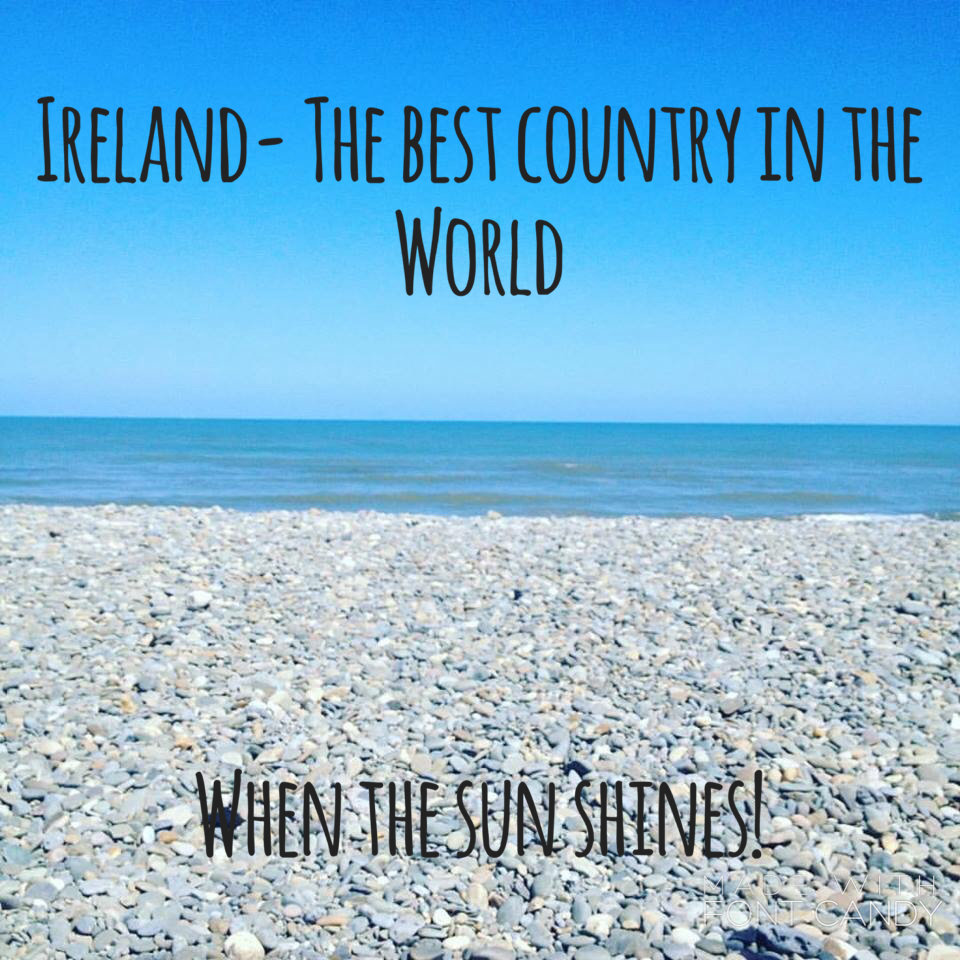Ireland – The Best Country in the World – Where's Clair?